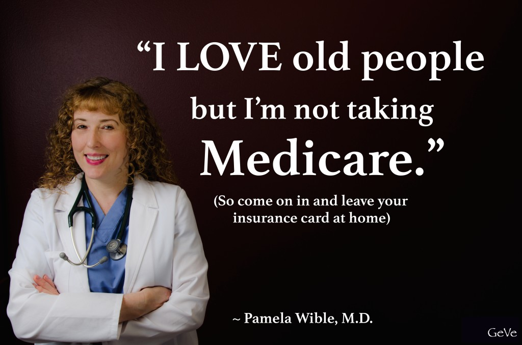 I love old people, but I will not accept Medicare | Pamela Wible MD