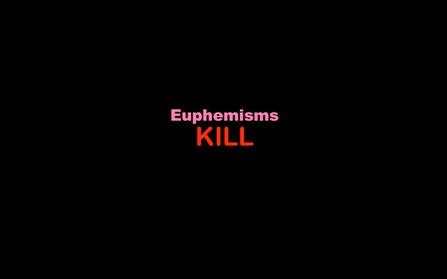 Pamela Wible Euphemisms Kill
