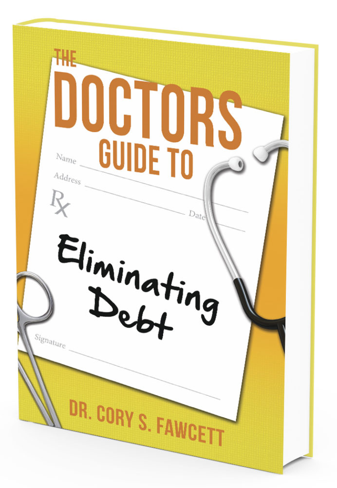 Doctor's Guide To Eliminating Debt