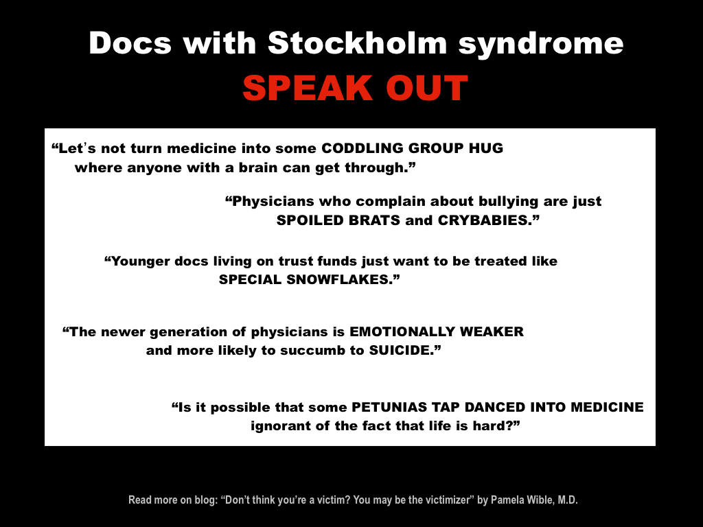 Doctors with Stockholm syndrome
