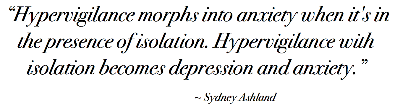 Sydney Ashland Hypervigilance