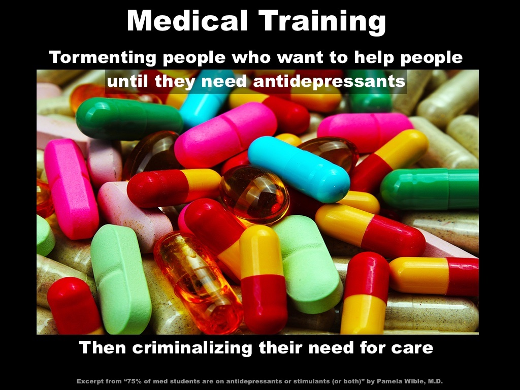 75% of med students are on antidepressants or stimulants (or