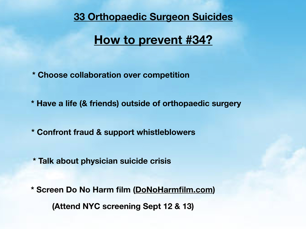 33 orthopaedic surgeon suicides  How to prevent #34